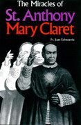 Book: Miracles of Saint Anthony Mary Claret (Echevarria)