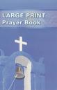 Book: LARGE PRINT Prayer Book (St Paul's)