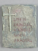 Magnet: Life is Fragile, Handle With Prayer (MG1330)