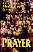 Booklet: The Great Means of Grace Prayer (PRAYER)