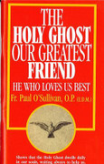 Booklet: The Holy Ghost Our Greatest Friend (HOLY G)