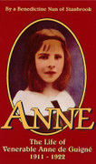 Book: Anne The Life of the Venerable Anne de Guigne (ANNE)