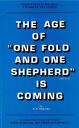 "Book: The Age of ""One Fold and One Shepherd"" is Coming (AGE OF ONE FOLD)"
