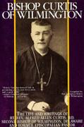 Book: Bishop Curtis of Wilmington (BISHOP CURTIS)