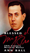 Book: Blessed Miguel Pro (BL MIGUEL PRO)