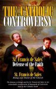 Book: The Catholic Controversy (CATHOLIC CONT)