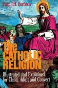 Book: The Catholic Religion (CATHOLIC RELI)