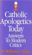 Book: Catholic Apologetics Today (CATHOLIC TODA)