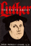 Book: The Facts about Luther (FACTS A)