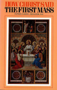 Book: How Christ said the First Mass (HOW CHRIST S)