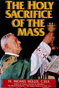 Book: The Holy Sacrifice of the Mass/Muller (HOLY S)