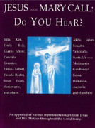 Book: Jesus and Mary Call: Do you Hear? (JESUS & MARY)