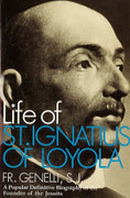 Book: The Life of St Ignatius of Loyola (LIFE OF ST IG)