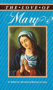 Book: The Love of Mary (LOVE OF)