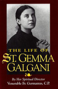 Book: The Life of St Gemma Galgani (LIFE OF ST G)