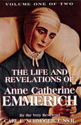Book: The Life and Revelations of Anne Catherine Emmerich Vol 1 & 2(LIFE EMM)