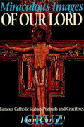 Book: Miraculous Images of Our Lord (MIRACULOUS L)
