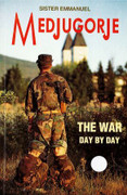 Book: Medjugorje The War Day by Day (MEDJUGORJE WAR)