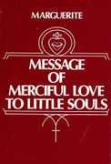 Book: Message of Merciful Love to Little Souls (MESSAGE OF)