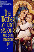 Book: The Mother of the Saviour and Our Interior Life (MOTHER OF S)