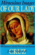 Book: Miraculous Images of Our Lady (MIRACULOUS I)