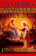 Book: Mysteries Marvels Miracles in the Lives of the Saints (MYSTERIES)