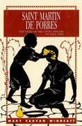 Book: Saint Martin De Porres (ST MARTIN W)
