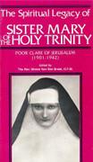 Book: The Spiritual Legacy of Sr Mary of the Holy Trinity (SPIRITUAL LEG)