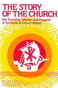 Book: The Story of the Church (STORY OF)