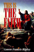 Book: This is the Faith (THIS IS THE)