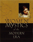 Book: Women Mystics of the Modern Era (WOMAN 1400-1800)