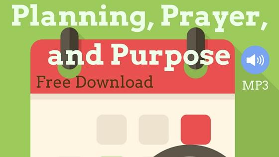 planning-prayer-and-purpose-4.jpg
