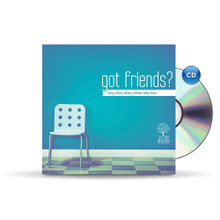Got Friends? - CD