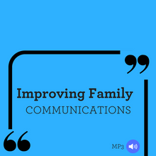 Improving Family Communications - MP3