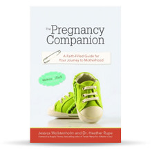 The Pregnancy Companion A Faith-Filled Guide for Your Journey to Motherhood - BOOK