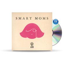 Smart Moms - CD
