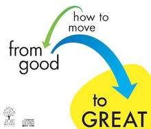 How to move from good to GREAT