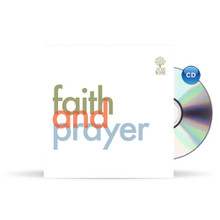 Faith and Prayer - CD Series