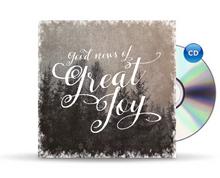 Good News of Great Joy - Single CD