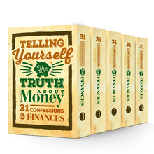 Telling Yourself the Truth About Money: 31 Confessions for Finances