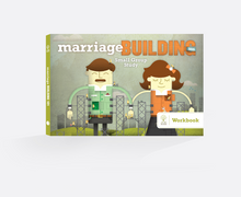 Marriage Building 101 Workbook (Small Group Study)