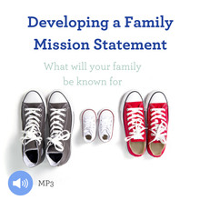 Developing a Family Mission Statement