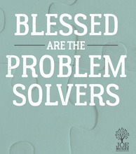 Blessed are the Problem Solvers - MP3 Download