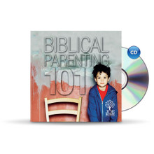 Biblical Parenting 101 - CD