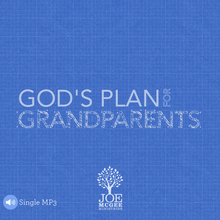 God's Plan for Grandparents - September 2017 MOTM MP3