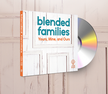 Blended Families - CD Series