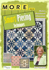 MORE.. Smart Piecing Techniques DVD
