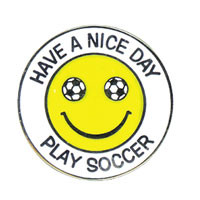 Have A Nice Day - Play Soccer pin