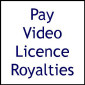 Royalties (Video Licence)