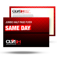 JUMBO OVERSIZED FLYER 8.5X11, 8X6, 4.25X11, OR 6X9